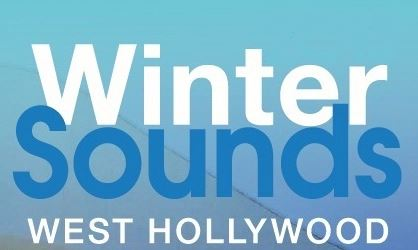 City of West Hollywood to Kick Off its 2015 Winter Sounds Series