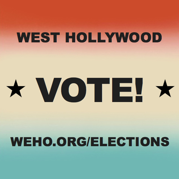 West Hollywood Tallies Complete Unofficial Election Results in West Hollywood City Council Race