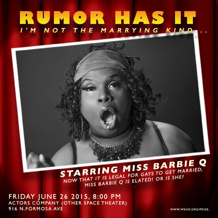 6-26 (Miss Barbie Q in Rumor Has It Im Not The Marrying Kind) graphics by Ben Phen