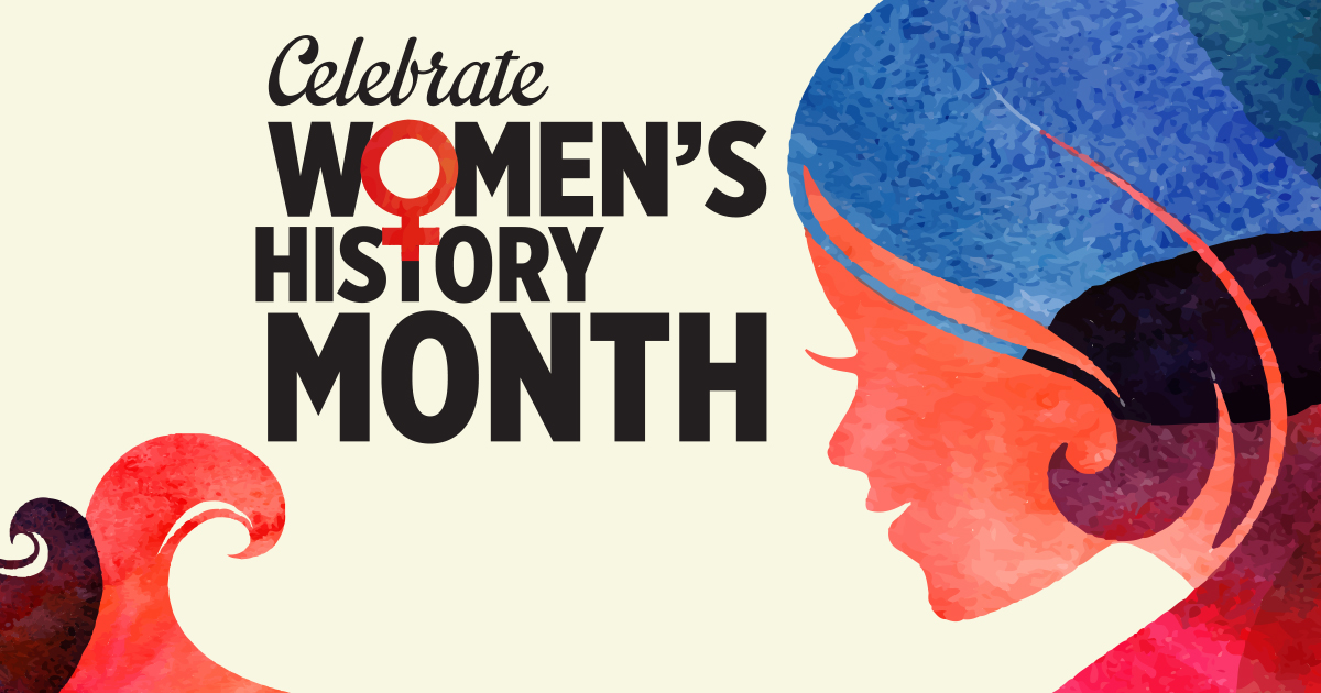 City Celebrates Women's History Month in March