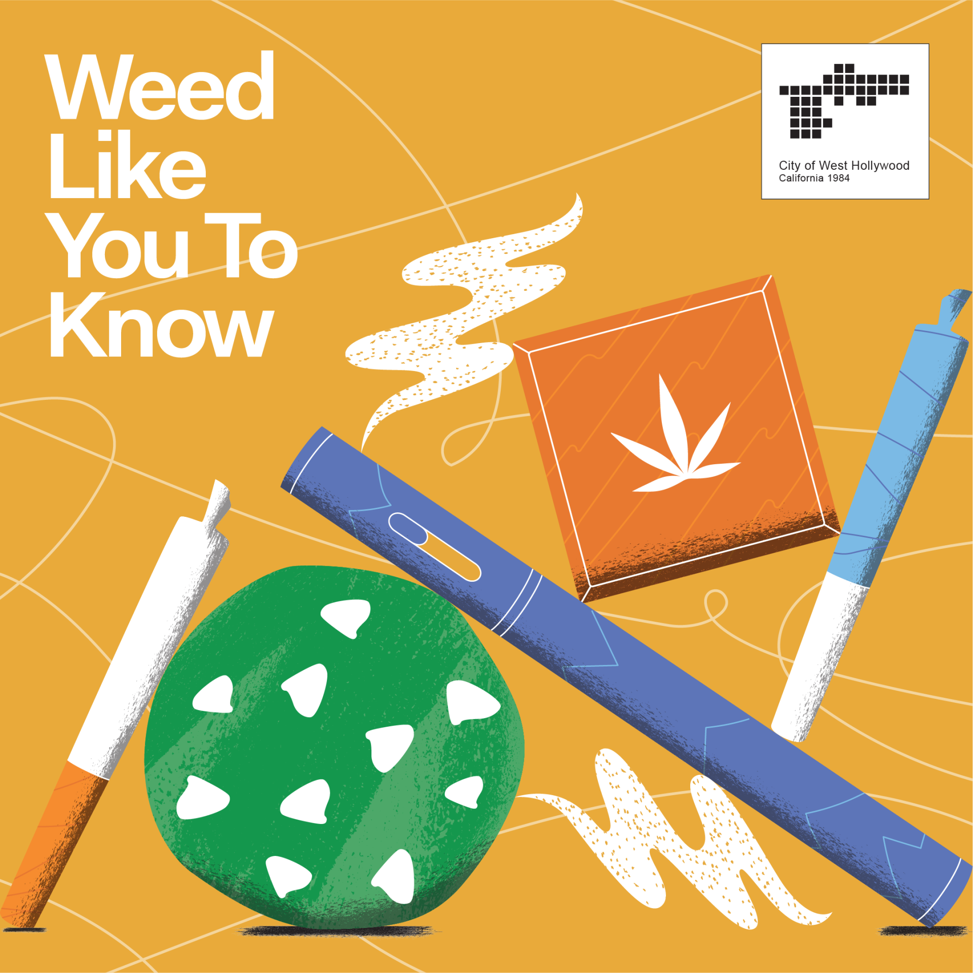 Weed Like You to Know