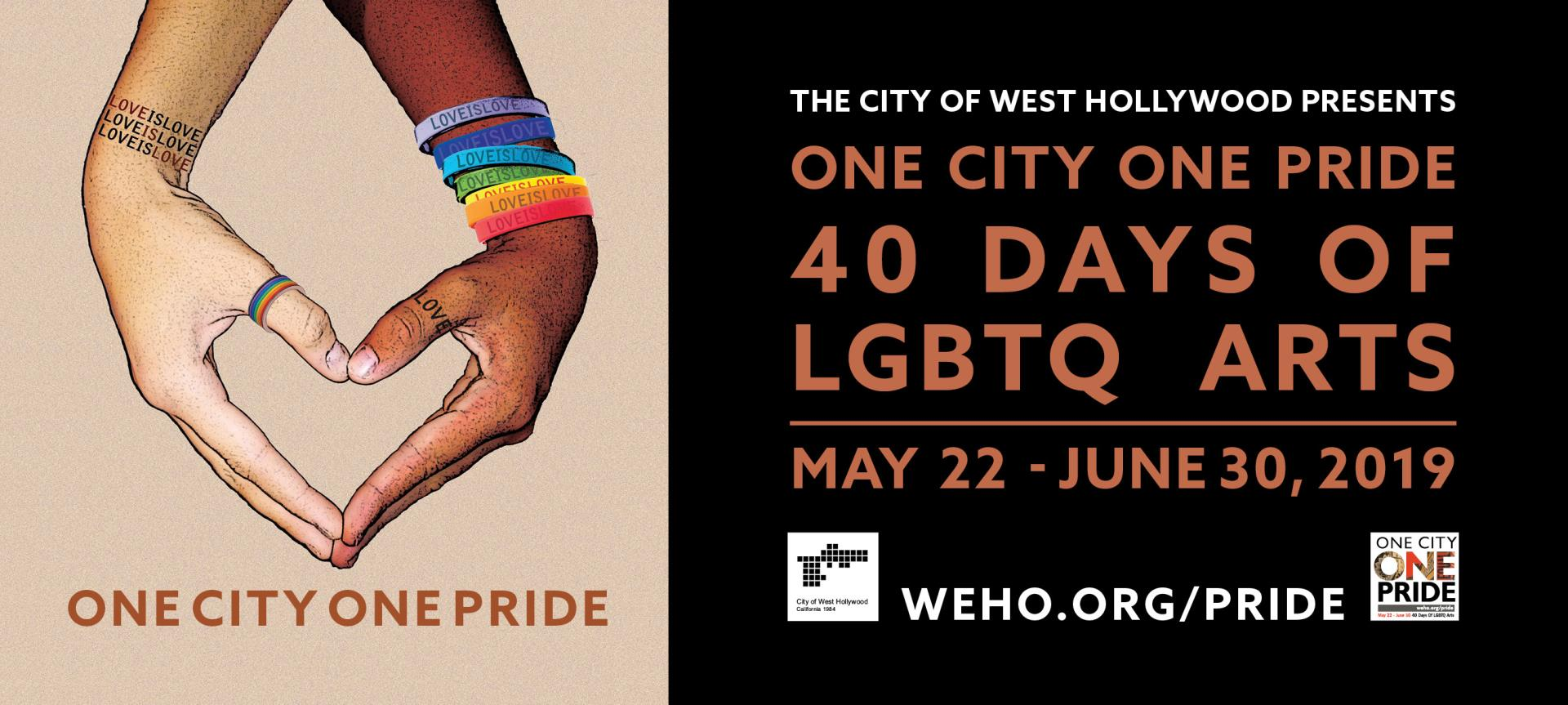 City's 'One City One Pride' Festival is Packed with 40 Days and Nights of Arts and Cultural Events from May 22 through June 30