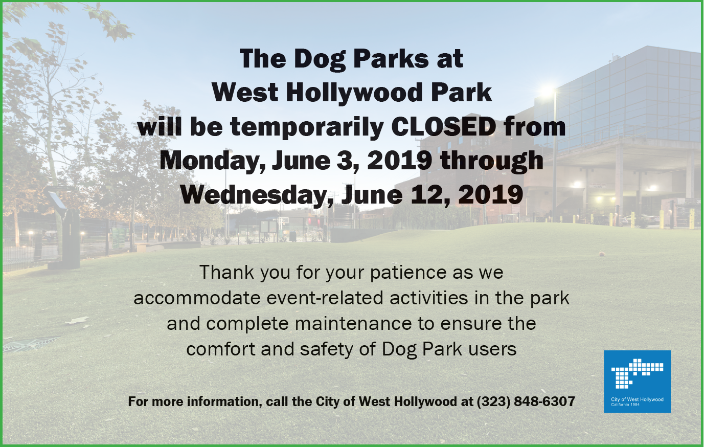 Dog Park Closed 7-3 7-12