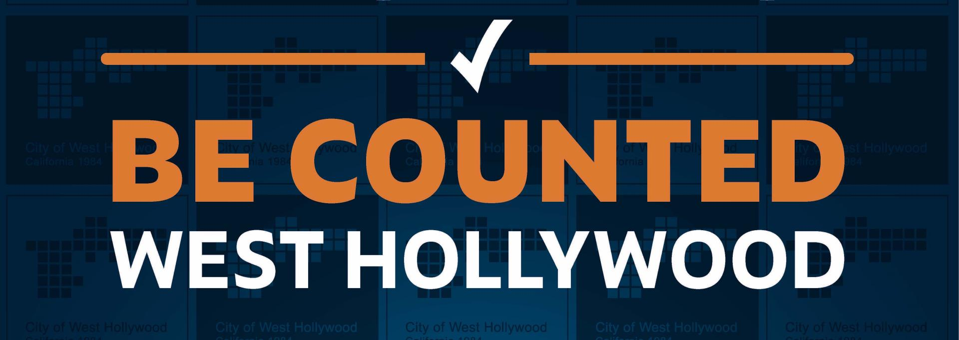 City Launches Census 2020 Campaign: 'Be Counted West Hollywood'