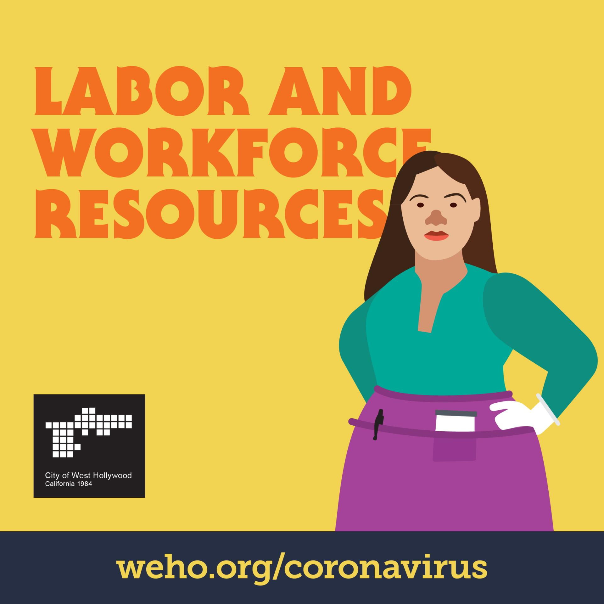 Labor & Workforce Resources