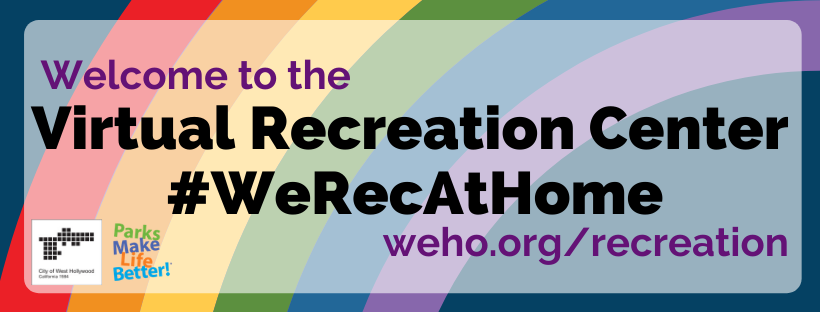 City Takes Recreation Programming Online for Duration of the Coronavirus Emergency: #WeRecAtHome