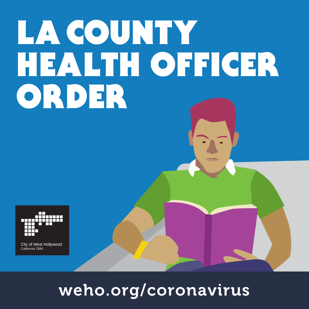 City Of West Hollywood Covid 19 Update Los Angeles County Department Of Public Health Order Further Eases Restrictions For Certain Businesses And Activities News City Of West Hollywood