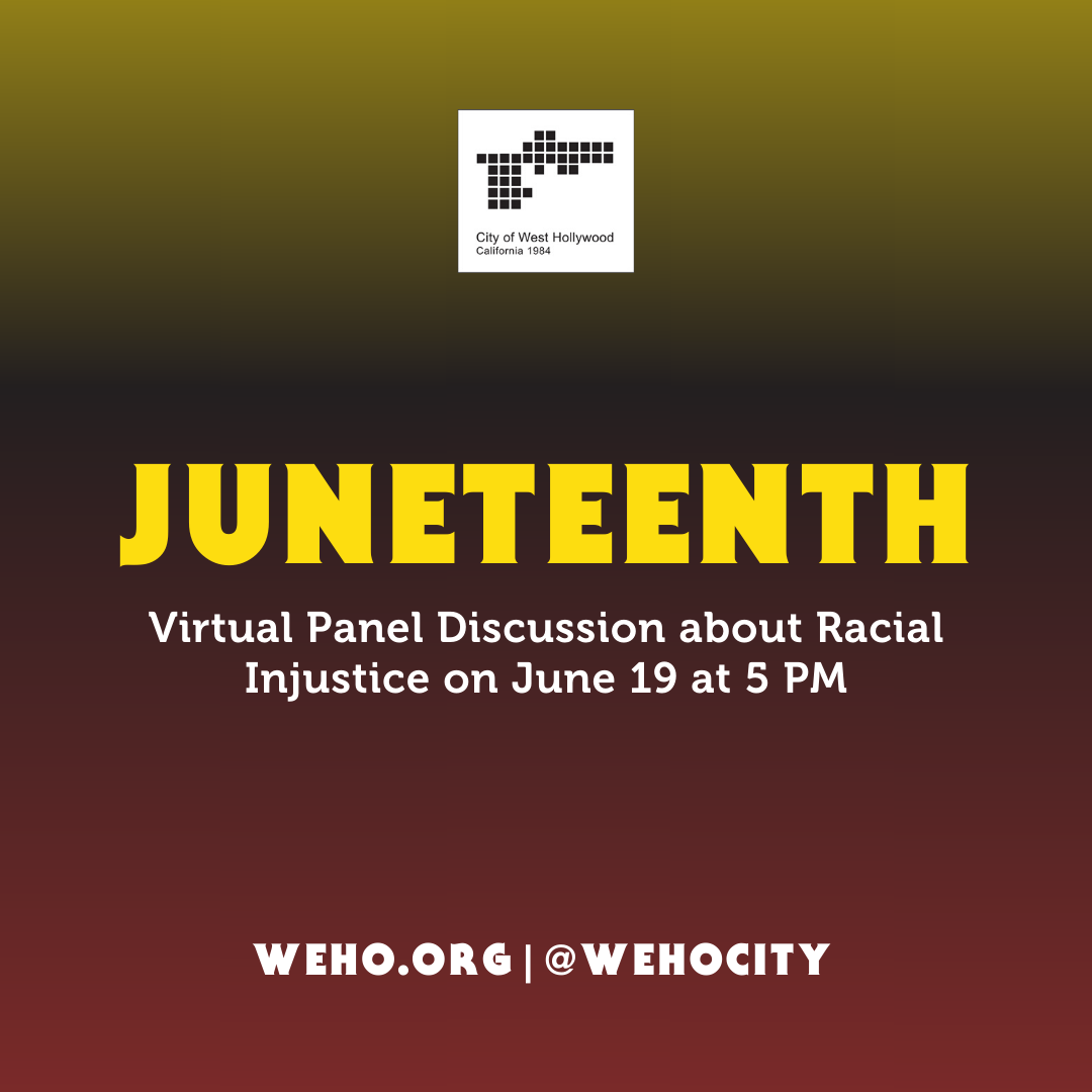 City to Host Virtual Panel Discussion about Racial Injustice on June 19 in Recognition of Juneteenth...