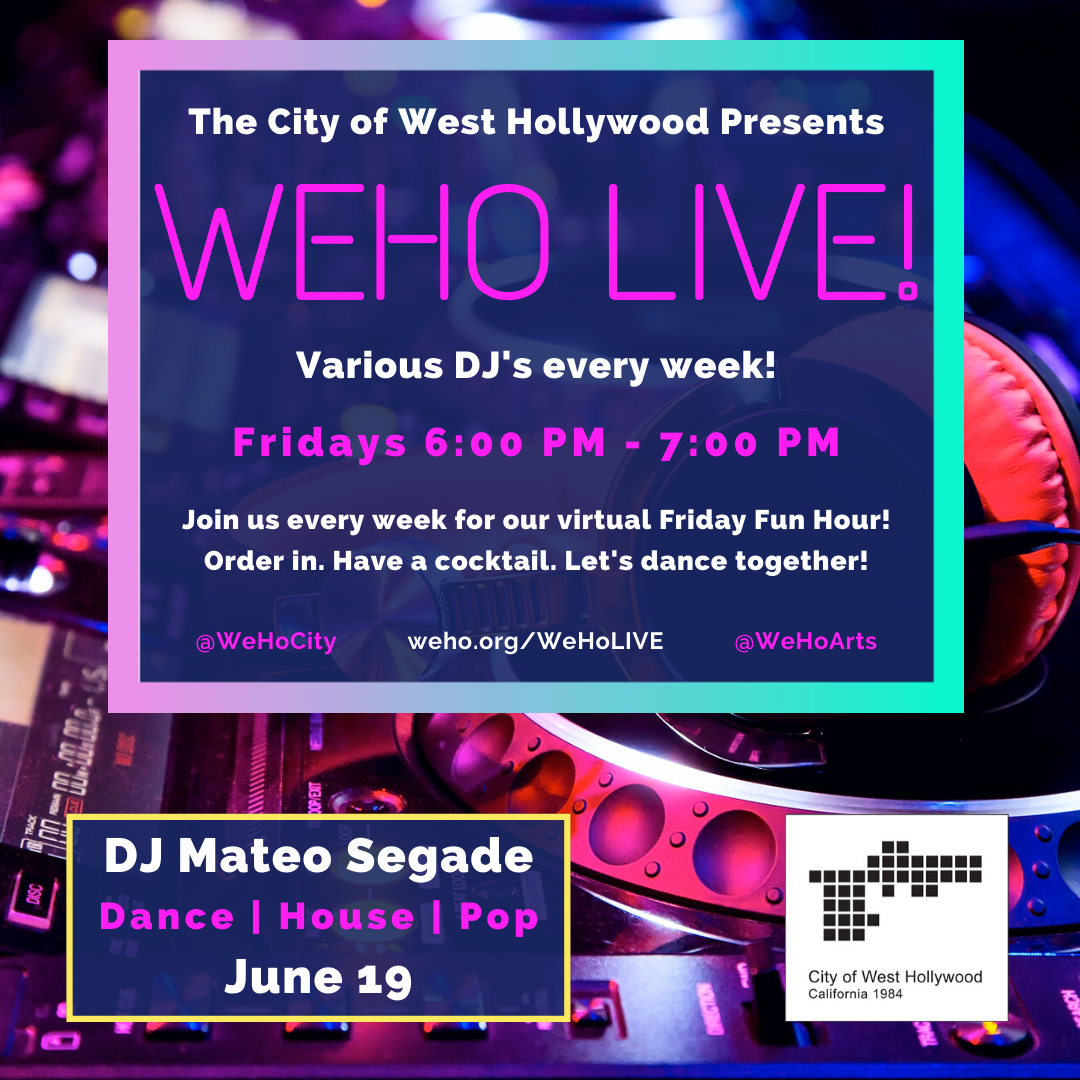 City Kicks-Off Virtual 'WeHo LIVE!' Free Online Friday Evening DJ Music Series